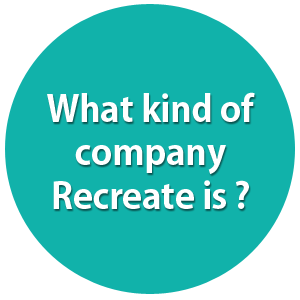 Reクリエイト株式会社ってどんな会社?